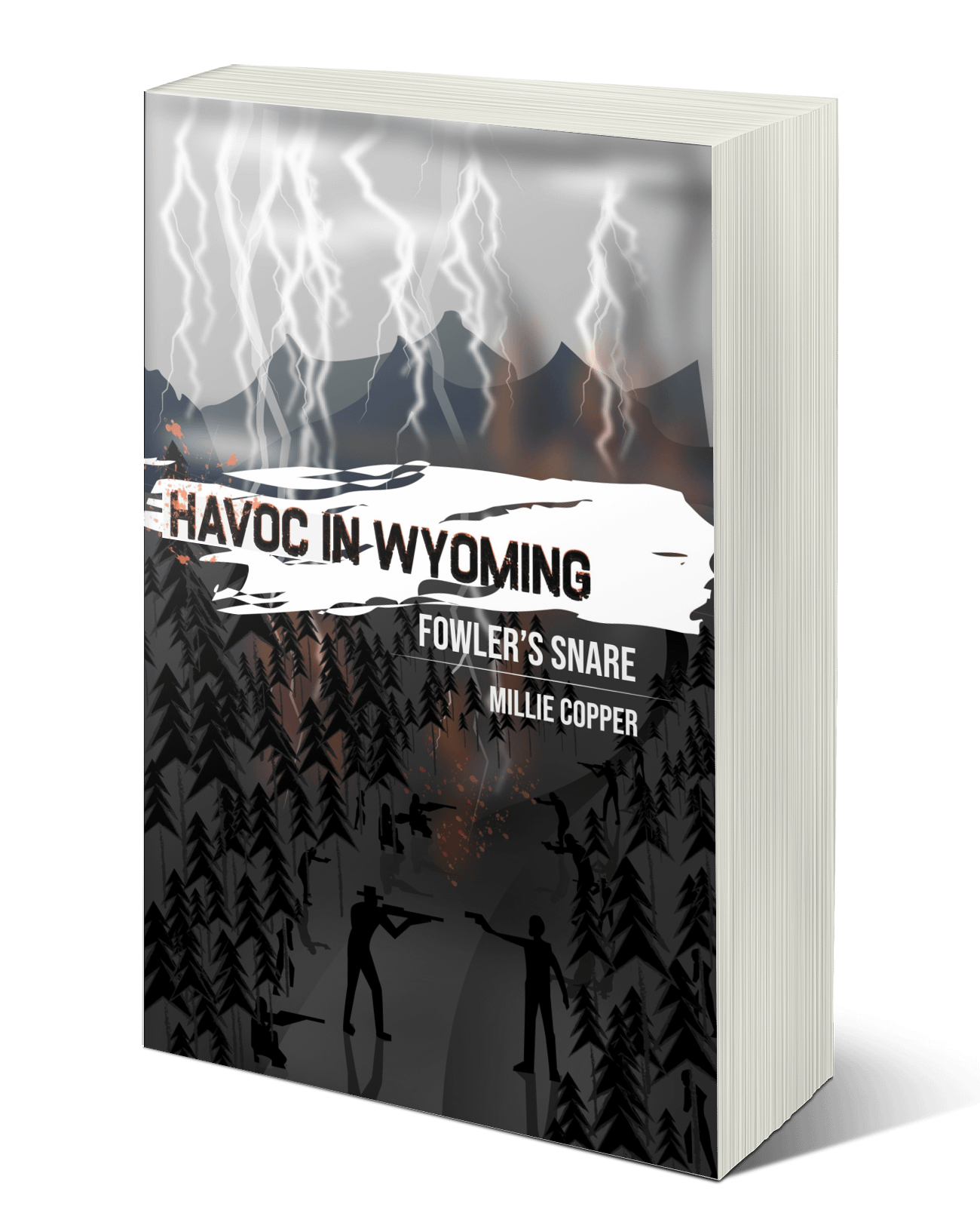 Fowler's Snare: Havoc in Wyoming, Part 5
